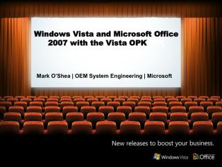 Windows Vista and Microsoft Office 2007 with the Vista OPKOPK