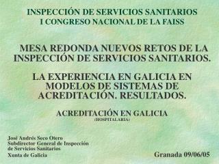 INSPECCI N DE SERVICIOS SANITARIOS I CONGRESO NACIONAL DE LA FAISS