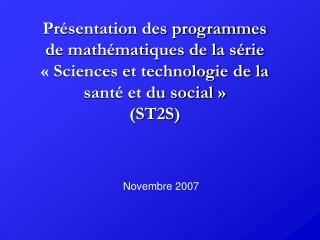 Pr sentation des programmes de math matiques de la s rie    Sciences et technologie de la sant  et du social   ST2S