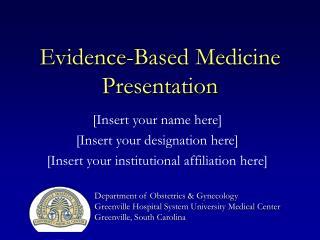 Evidence-Based Medicine Presentation