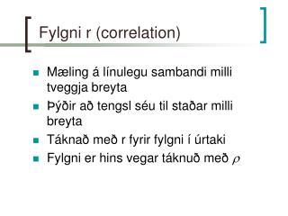Fylgni r correlation