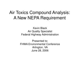 Air Toxics Compound Analysis: A New NEPA Requirement