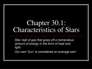 Chapter 30.1: Characteristics of Stars