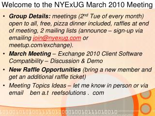 Welcome to the NYExUG March 2010 Meeting