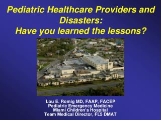 Pediatric Healthcare Providers and Disasters: Have you learned the lessons
