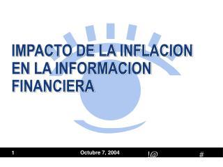 IMPACTO DE LA INFLACION EN LA INFORMACION FINANCIERA