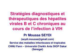 Strat gies diagnostiques et th rapeutiques des h patites  virales B et C chroniques au cours de l infection   VIH