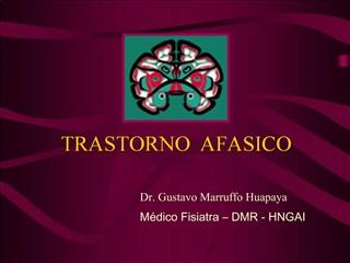 TRASTORNO  AFASICO