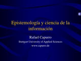 Epistemolog a y ciencia de la informaci n