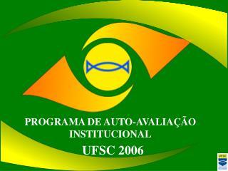 PROGRAMA DE AUTO-AVALIA  O INSTITUCIONAL