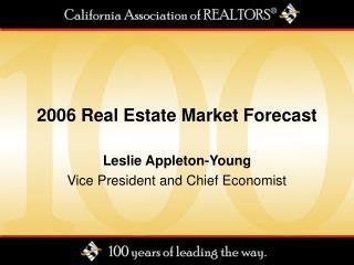 2006 Real Estate Market Forecast