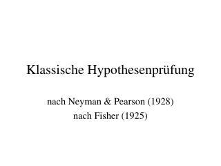 Klassische Hypothesenpr fung
