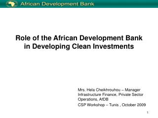 Role of the African Development Bank in Developing Clean Investments