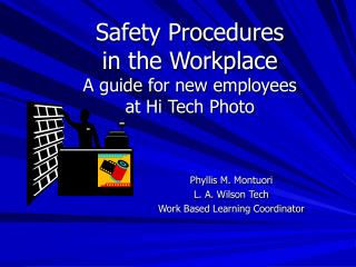 Safety Procedures  in the Workplace A guide for new employees  at Hi Tech Photo