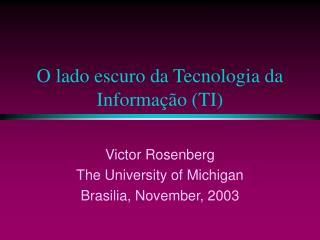 O lado escuro da Tecnologia da Informa  o TI