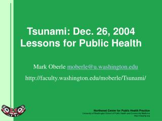 Tsunami: Dec. 26, 2004 Lessons for Public Health