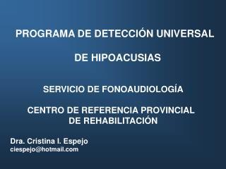 PROGRAMA DE DETECCI N UNIVERSAL   DE HIPOACUSIAS