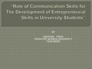 Role of Communication Skills for The Development of Entrepreneurial Skills in University Students
