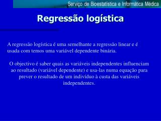 Regress o log stica