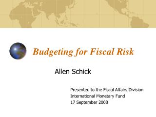 Budgeting for Fiscal Risk