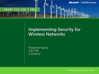 Implementing Security for Wireless Networks