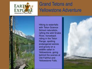 Grand Tetons and Yellowstone Adventure