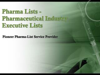 Pharmaceutical Industry Executive Lists