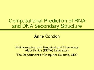 Computational Prediction of RNA and DNA Secondary Structure
