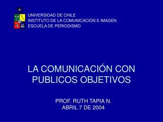 LA COMUNICACI N CON PUBLICOS OBJETIVOS