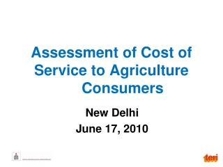 Assessment of Cost of Service to Agriculture Consumers