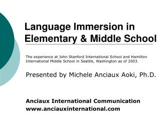 Language Immersion in Elementary  Middle School