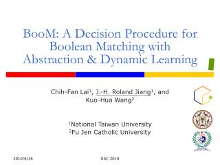 BooM: A Decision Procedure for Boolean Matching with Abstraction  Dynamic Learning