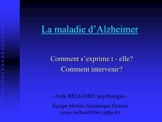 La maladie d Alzheimer