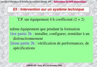 E5 : Intervention sur un syst me technique