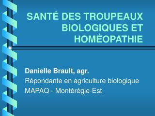 SANT  DES TROUPEAUX BIOLOGIQUES ET HOM OPATHIE