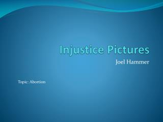 Injustice Pictures