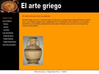 P gina inicial Los templos   D rico   J nico   Corintio Las esculturas   Edad Arcaica   Edad Cl sica   Edad Helen stica