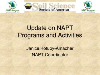 Update on NAPT  Programs and Activities