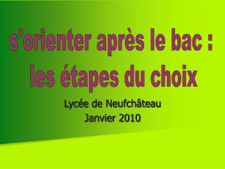 Lyc e de Neufch teau Janvier 2010