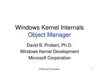 Windows Kernel Internals Object Manager