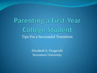 Parenting a First-Year College Student