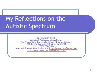 My Reflections on the Autistic Spectrum