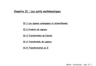 Chapitre II : Les outils math matiques