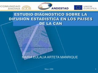 ESTUDIO DIAGNOSTICO SOBRE LA DIFUSION ESTADISTICA EN LOS PAISES DE LA CAN