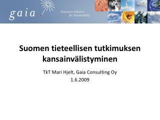 Suomen tieteellisen tutkimuksen kansainv listyminen