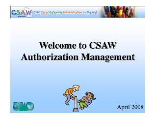 Welcome to CSAW Authorization Management