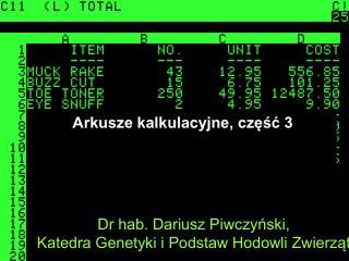 Dr hab. Dariusz Piwczynski, Katedra Genetyki i Podstaw Hodowli Zwierzat