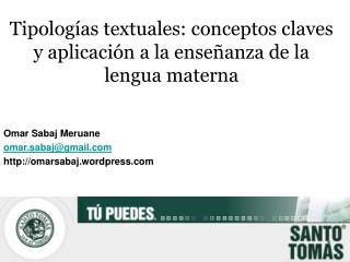 Tipolog as textuales: conceptos claves y aplicaci n a la ense anza de la lengua materna