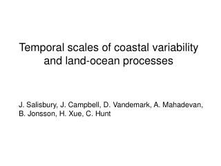 Temporal scales of coastal variability and land-ocean processes