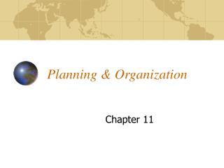 Planning  Organization